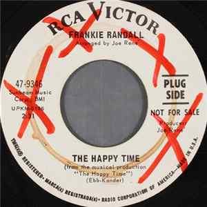 Frankie Randall - The Happy Time / When The World Is Ready Full Album