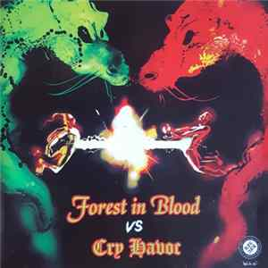 Forest In Blood, Cry Havoc - Forest In Blood VS Cry Havoc Full Album