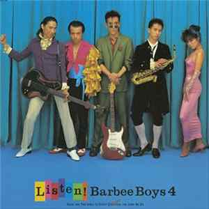 Barbee Boys - Listen! Full Album