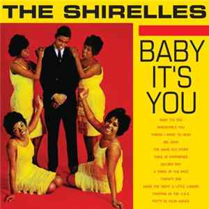 The Shirelles - Baby It's You Full Album