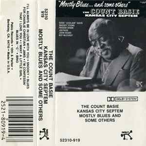 The Count Basie Kansas City Septem - Mostly Blues... And Some Others Full Album