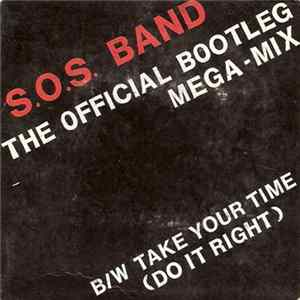 The S.O.S. Band - The Official Bootleg Mega-Mix Full Album