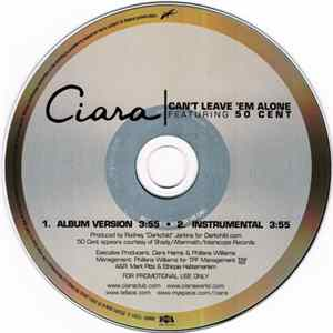 Ciara Featuring 50 Cent - Can't Leave 'Em Alone Full Album