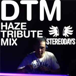 Dr Tre - DTM (Haze Tribute Mix) Full Album